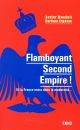FLAMBOYANT SECOND EMPIRE ! ET LA FRANCE ENTRA DANS LA MODERNITE...